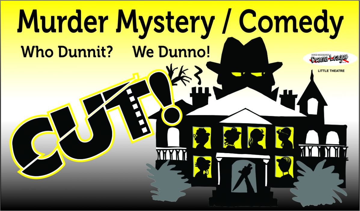 Cut - Murder Mystery/Comedy 15-22nd March 2019